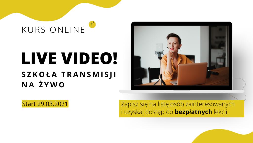 Live video - szkoła transmisji na żywo
